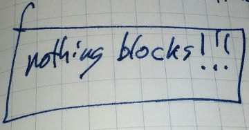 nothing blocks